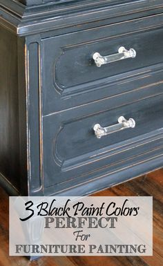 Black paint colors that are perfect for furniture painting.  I like this color for his chest... only use different pulls.