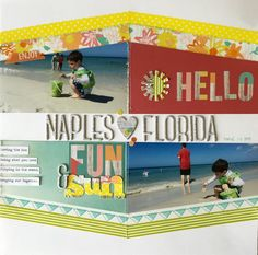 Layout: Hello, Fun & Sun; Used mostly Simple Stories Summer Vibe collection