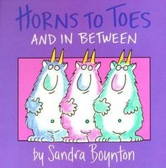 Friendly monsters help teach parts of the body-and indulge in a silly dance!-in this Sandra Boynton classic. Serious silliness for all ages. Artist Sandra Boynton is back and better than ever with completely redrawn versions of her multi-million . Sandra Boynton, Used Books, Great Books, My Books, Story Books, Best Children Books, Childrens Books, Toddler Books, Greatest Hits