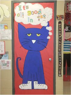 Pete the Cat Classroom door (Bing Images) This would be perfect in my room.my kids LOVE pete the cat! Classroom Door, Classroom Themes, Classroom Organization, Classroom Posters, Classroom Design, Beginning Of The School Year, Back To School, School Stuff, Starting School