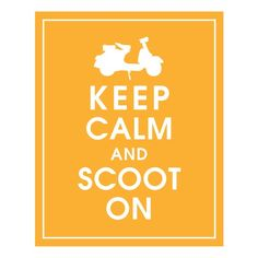 Keep Calm and Scoot On Vespa Scooter 8x10 by KeepCalmShop on Etsy- #ridecolorfully, #katespadeny and #vespa