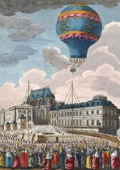 September 19, 1794~ The hot air balloon of the Montgolfier Brothers, lifted into the air at Versailles. Vast crowds and the French Royal family watched as it rose 600 meters and flew over 3.5 kilometers.   ~ le 19 septembre 1783 : le ballon d'air chaud des frères Montgolfier s'élève à Versailles.