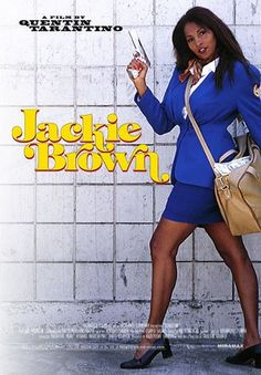 Official theatrical movie poster ( of for Jackie Brown Directed by Quentin Tarantino. Starring Pam Grier, Samuel L. Jackie Brown, Pam Grier, Quentin Tarantino Films, Elmore Leonard, Foxy Brown, Top Film, Drama, Movie Collection, Forever