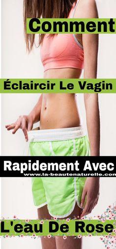 Comment éclaircir le vagin rapidement avec l'eau de rose #éclaircir #vagin