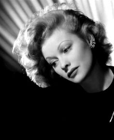 Lucille Ball  she will always be beautiful and funny