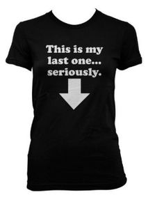 My Lase One Maternity t shirt funny pregnancy This makes me think of my lovely co-worker Funny Pregnancy Shirts, Pregnancy Humor, Baby Shirts, Funny Maternity, Pregnancy Care, Everything Baby, Fashion Moda, Baby Time, Baby Bumps