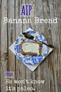 Guest Post by Bre'anna of He Won't Know It's Paleo: AIP Banana Bread; Guest Post by Bre'anna of He Won't Know It's Paleo: AIP Banana Bread; Paleo Sweets, Paleo Dessert, Vegetarian Paleo, Paleo Diet, Paleo Bread, He Wont Know Its Paleo, Autoimmune Diet, Paleo Breakfast, Whole Food Recipes