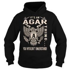 Its an AGAR Thing 웃 유 You Wouldnt Understand - Last Name, Surname ᗖ T-Shirt (Eagle)Its an AGAR Thing You Wouldnt Understand. AGAR Last Name, Surname T-ShirtAGAR