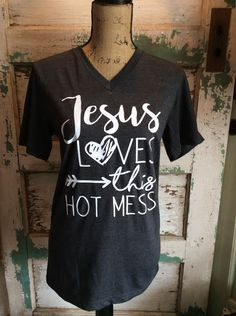 Jesus loves this hot mess shirt, womens clothing, funny tshirts, mom life