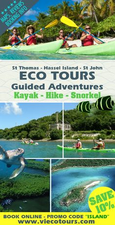 "#1 Activity on St Thomas, USVI. With kayak, hike and snorkel adventure guided tours of the Mangrove Lagoon, Cas Cay, Hassel Island, and more. SAVE 10% with promo code ""island"""