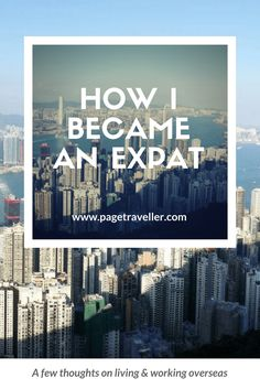 Everything you've ever wanted to know about what it means to be an expat, expatriate life and the weird and wonderful experience of living overseas. This post includes a guest feature on the Expatriate Act podcast, where I talk about living abroad in Hong Kong, being a digital nomad and the ups and downs of travelling to another country, especially one in Asia. #livingoverseas #expat #digitalnomad #expatriate #travel #livingabroad #HongKong #Asia