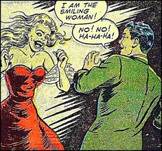 Arrrgh! NOT the Smiling woman...