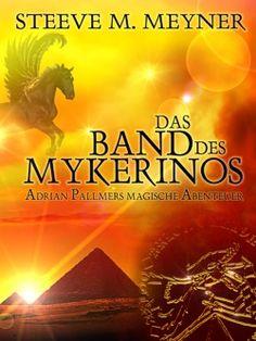 """Fantasy-Abenteuer-Roman  Band 2 der Reihe """"Adrian Pallmers magische Abenteuer"""""""