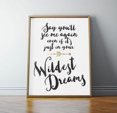 Taylor Swift, Taylor Swift Quote, Wildest Dreams, PRINTABLE Art, Taylor Swift Lyrics, Gold, Teen Room Decor, 8x10 Instant Digital Download by off2market on Etsy
