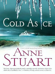 Cold as Ice by Anne Stuart, http://www.amazon.com/dp/B009033348/ref=cm_sw_r_pi_dp_s4JZrb0QQF409