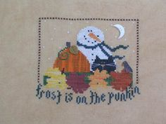 Frost Is On The Punkin - Cross Stitch Pattern