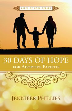 "Read Days of Hope for Adoptive Parents"" by Jennifer Phillips available from Rakuten Kobo. Encouragement and inspiration for the journey of adoption. You finally surrendered. You opened your heart when you said,. Adoption Books, Adoption Gifts, Adoption Day, Parenting Workshop, Co Parenting, Hope For The Day, Adoptive Parents, Adopting A Child, Parent Gifts"