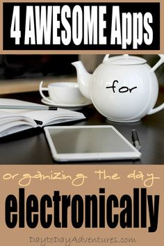 Need some help with finding apps that are good for organizing your life electronically?  Here are 4 that I wouldn't want to live without.  They save my sanity! - DaytoDayAdventures.com