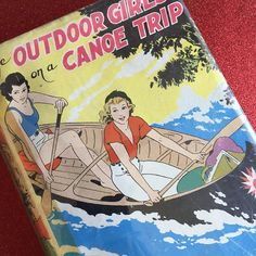 1920s Book ~ The Outdoor Girls on a Canoe Trip by Laura Lee Hope, 1928 by kitschbitchvintage