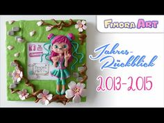 Fimora Art ... Jahres-Rückblick 2013 - 2015 ... Polymerclay Creations - YouTube