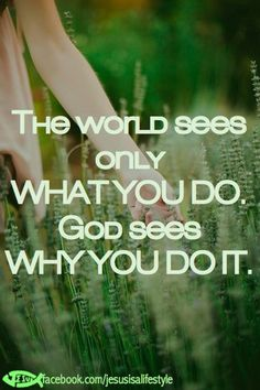 facebook.com/jesusisalifestyle People look at the outward appearance, God looks at the heart. ( attitudes & motives )---May mine always be pure,Lord! Amen.