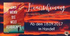 """Nächste Woche ist es soweit und das neue Buch """"Und wenn die Welt verbrennt"""" von der Autorin Ulla Scheler erscheint. Ich habe es gestern bereits erhalten und kann es kaum erwarten, es zu lesen.  Heute möchte ich Euch das Buch vorstellen und es gibt noch die ein oder andere Information zur Schriftstellerin. Bei wem stehts schon auf der Merkliste? Ich freue mich über Euren Besuch!"""