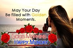 Good Morning Happy Monday images, Photos, Pic for whatsapp & Motivation quotes Monday Morning Greetings, Good Morning Monday Images, Happy Monday Images, Happy Monday Quotes, Good Morning Happy Monday, Motivational Quotes, Images Photos, Mondays, Messages