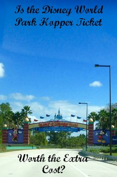 Is the Disney World Park Hopper Ticket Worth the Extra Cost?  We will help you decide.