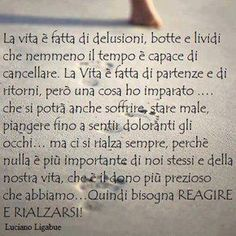 Ligabue #citazioni #frasi #pensieri #vita Freedom Life, Italian Quotes, Quotes About Everything, My Values, My Mood, True Words, Sentences, Favorite Quotes, Told You So