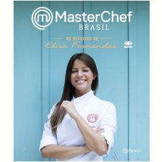 "Livro ""MasterChef Brasil: As Receitas de Elisa Fernandes"""