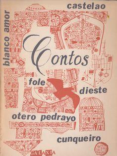 CONTOS Castelao Dieste Otero Pedrayo Cunqueiro. Libros viejos, libros antiguos, segunda mano. Mercado de la Tía Ni, Sabaris, Baiona.