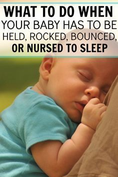 I was starting to feel like a crazy person spending an hour rocking and nursing my baby to sleep. Then the second I laid her down she would wake back up crying. This method really worked for us! She gets herself to sleep now every night with no crying involved! What to do when your baby has to be held, rocked, bounced or nursed to sleep.