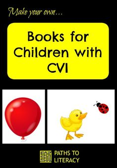Make your own books for children with #CVI!