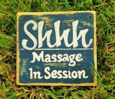 SHHH...Massage In Session Choose Color Rustic by designsbyprim