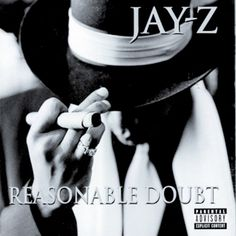 """Reasonable Doubt, Jay-Z - """"The studio was like a psychiatrist's couch for me,"""" Jay-Z told Rolling Stone, and his debut is full of a hustler's dreams and laments. It established Jay as the premier freestyle rapper of his generation and includes a filthy sixteen-year-old Foxy Brown on """"Ain't No Nigga."""""""