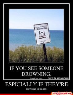 "hehehe. Is it sad that I saw the ""lol"" before the drowning person?"