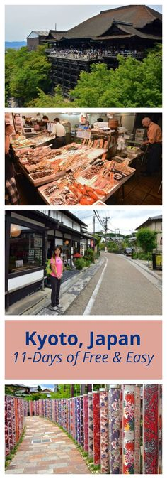 11-Days of Free & Easy: Japan (Kyoto Highlights)