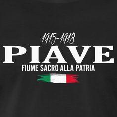 Piave: fiume sacro alla Patria - Maglietta Premium da uomo North Face Logo, The North Face, Piave, Iphone, History, Style, Te Amo, Swag, Historia