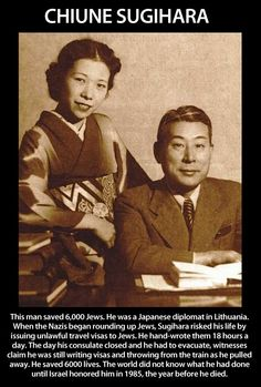 Chiune Sugihara. I read about this guy in 6th grade but haven't heard anything about him since, I'm so glad I found this!