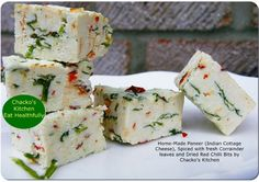 Home-made Paneer with Coriander Leaves and Dried Chilli Bits, by Abraham and Susan Chacko - Abraham and Susan Chacko of London run a culinary website www.chackoskitchen.com -- here's some festive preparations from their new e-book Christmas With Susan.
