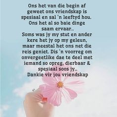 Afrikaans Quotes, Friendship Quotes, Wisdom Quotes, Bff, Laughter, Sayings, Heart, Do Your Thing, Lyrics