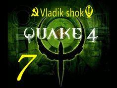 Quake 4  от Vladik shok серия №  7