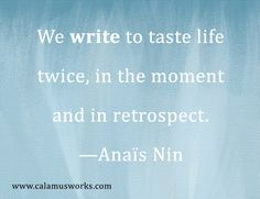 Writing Quote www.CalamusWorks.com