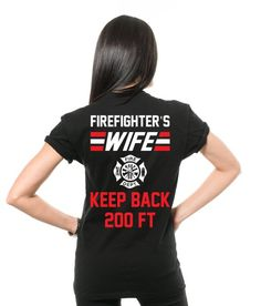 39692156d Firefighter's Wife T-Shirt Gift For Wife Funny Graphic Humor Tee Shirt