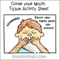 Cover Your Mouth When You Sneeze Coloring and Activity Sheet Activities For 2 Year Olds, Kids Learning Activities, Color Activities, Preschool Activities, Germs For Kids, Science For Kids, Preschool Friendship, Nurse Crafts, Hygiene Lessons