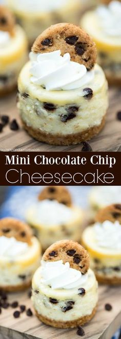 Mini Chocolate Chip Cheesecakes – bite size cheesecakes made with miniature chocolate chips, whipped cream and topped with chocolate chip cookies. Nine ingredients Dessert Mini Desserts, Mini Cheesecake Recipes, Party Desserts, Cookie Recipes, Delicious Desserts, Yummy Food, Mini Cheesecake Bites, Mini Chocolate Desserts, Healthy Recipes