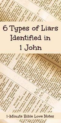 John Identifies 6 Types of Liars, Some Who Claim They're Believers 6 Types of Liars Identified in 1 John - 5 Who Claim to Be Believers. This devotion Types of Liars Identified in 1 John - 5 Who Claim to Be Believers. This devotion explains. Bible Study Notebook, Bible Study Tools, Scripture Study, Bible Prayers, Bible Scriptures, Bible Quotes, Forgiveness Scriptures, Prayer Quotes, Qoutes