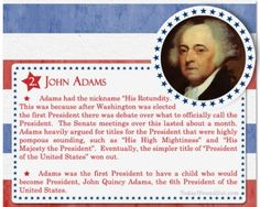 US President John Adams Adams participated in what may have been the nastiest presidential campaign in American history.Adams participated in what may have been the nastiest presidential campaign in American history. List Of Us Presidents, Presidents Wives, American Presidents, American Independence, American Soldiers, Us History, British History, History Facts, American History