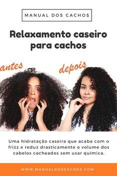 Relaxamento caseiro para cabelos cacheados e crespos