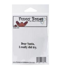 Riley & Company Funny Bones Cling Stamp-Dear Santa I Tried